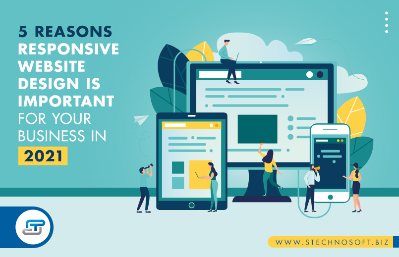 5 Reasons responsive website design is important for your business in 2021