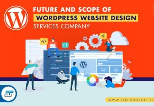 Future and scope of WordPress website design services company