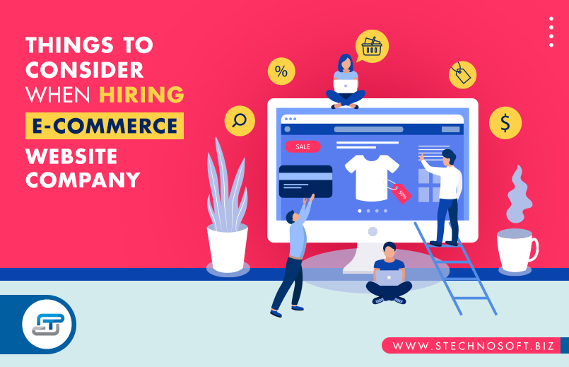 Things to consider when hiring e-commerce website company
